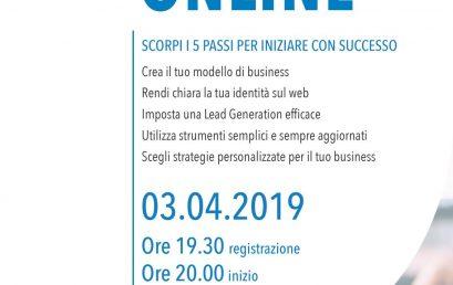 """MERCOLEDì 3 APRILE 2019 – Seminario """"Crea e sviluppa il tuo business online"""""""