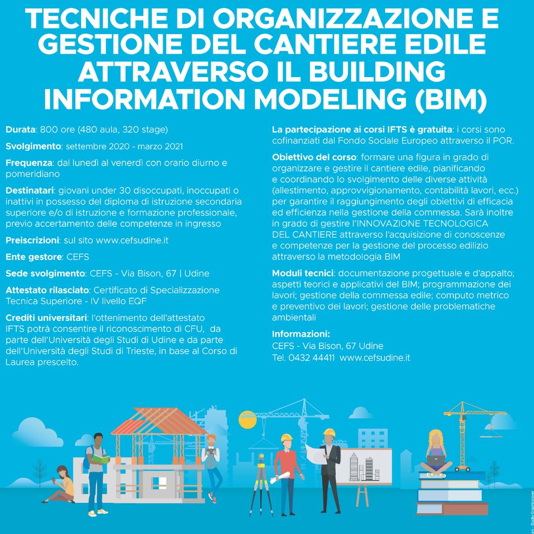 >> Avvio Settembre 2020 Percorso IFTS: Tecniche di organizzazione e gestione del cantiere edile attraverso il Building Information Modeling (BIM)